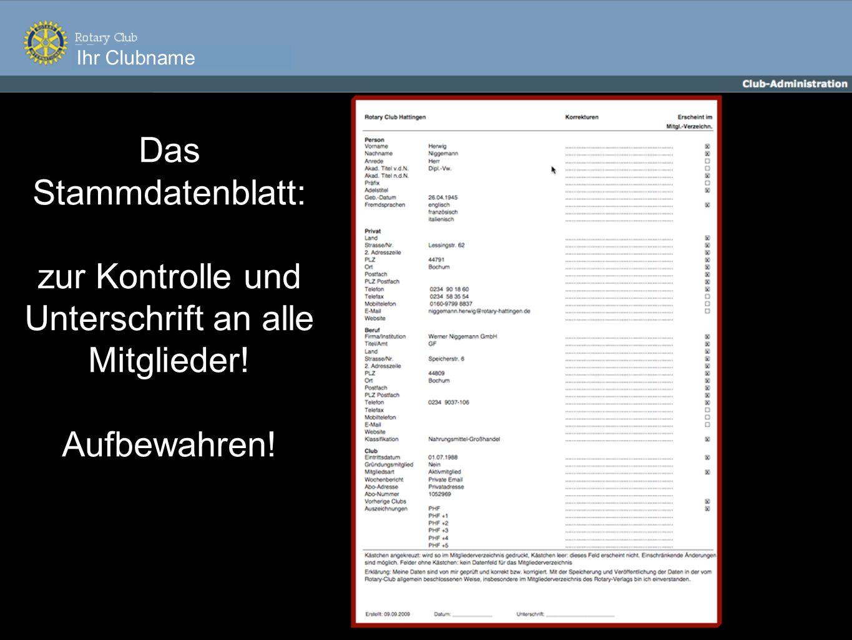 Das Stammdatenblatt: zur Kontrolle und Unterschrift an alle Mitglieder! Aufbewahren!
