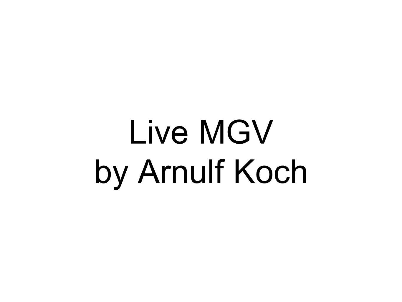 Live MGV by Arnulf Koch