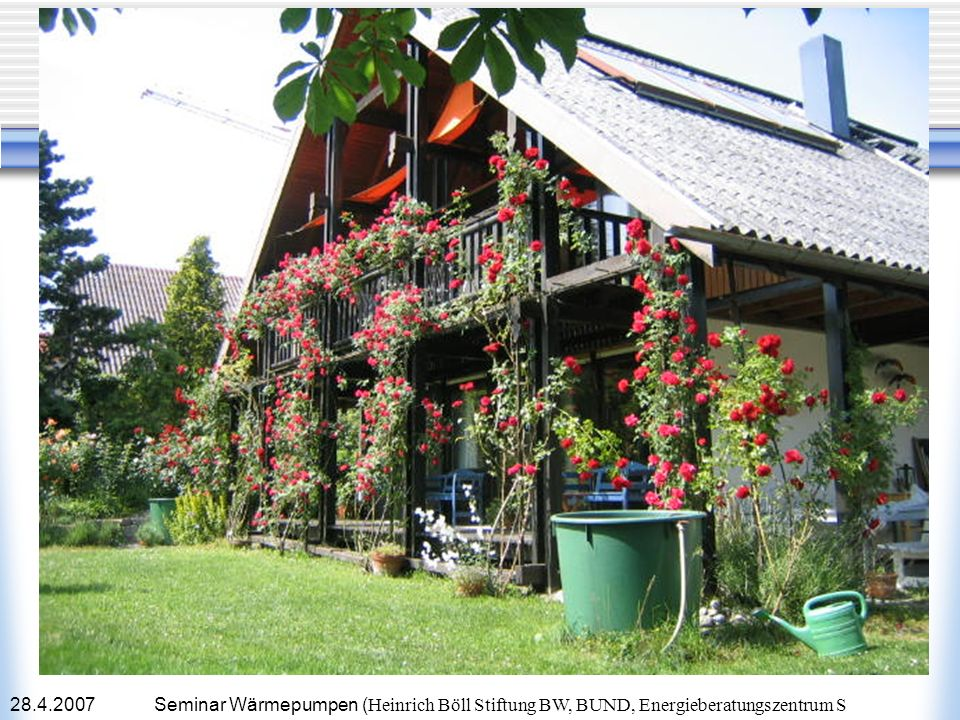 28.4.2007Seminar Wärmepumpen ( Heinrich Böll Stiftung BW, BUND, Energieberatungszentrum S Verbrauch el.