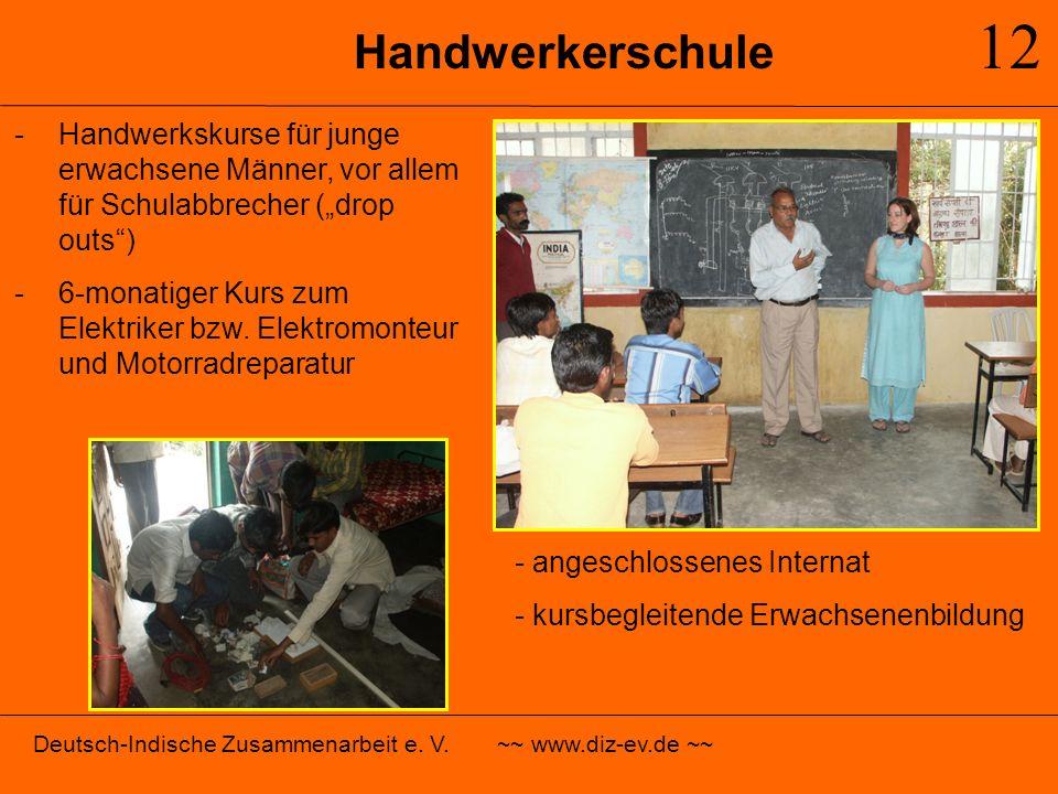 Handwerkerschule 12 -Handwerkskurse für junge erwachsene Männer, vor allem für Schulabbrecher (drop outs) -6-monatiger Kurs zum Elektriker bzw. Elektr