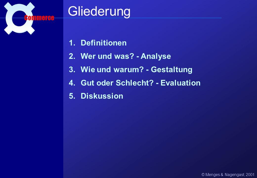 Commerce Eine Psychologische Betrachtung Jochen Menges & Benjamin Nagengast Psychologisches Institut der Universität Heidelberg, 12. 01. 2001
