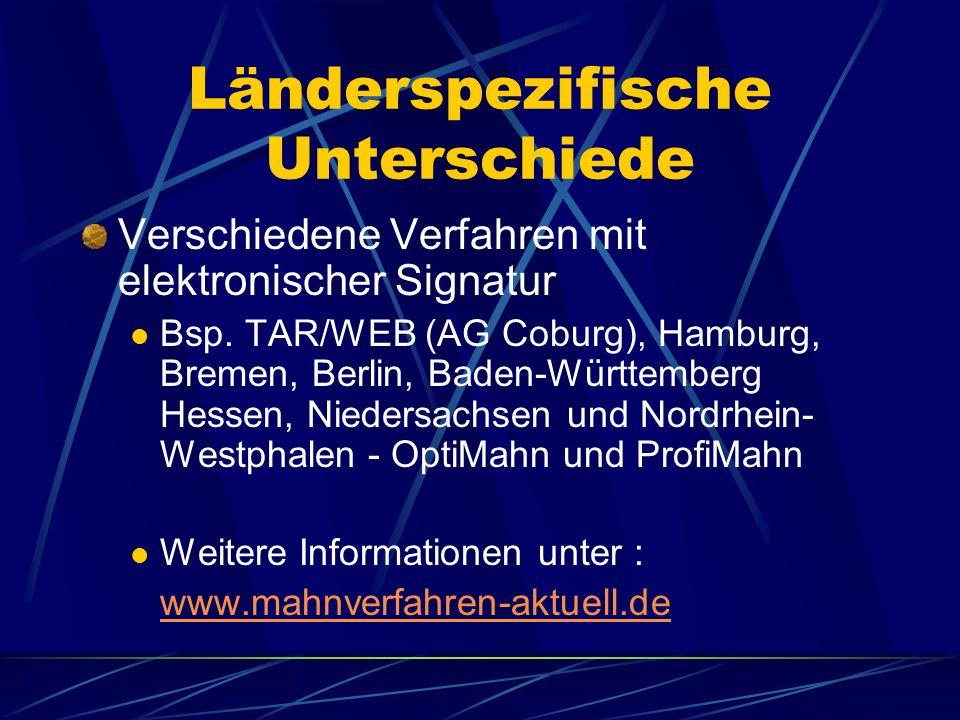 Automatisiertes elektronisches Mahnverfahren Einrichtung zentraler Mahngerichte in einigen Bundesländern In Sachsen / Thüringen nicht vorhanden bedarf