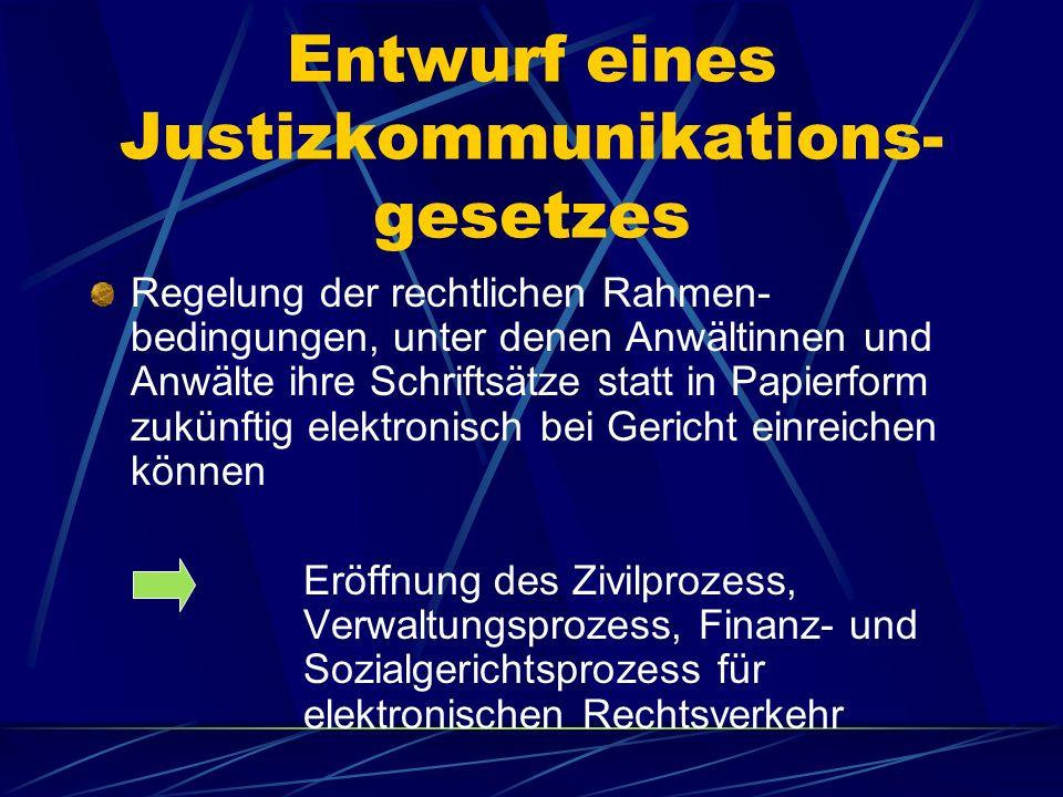 Elektronische Klageeinreichung Grundsätzlich einige Pilotprojekte, jedoch leider nicht in Sachsen Hintergrund : keine bundesgesetzliche Regelung Entwu