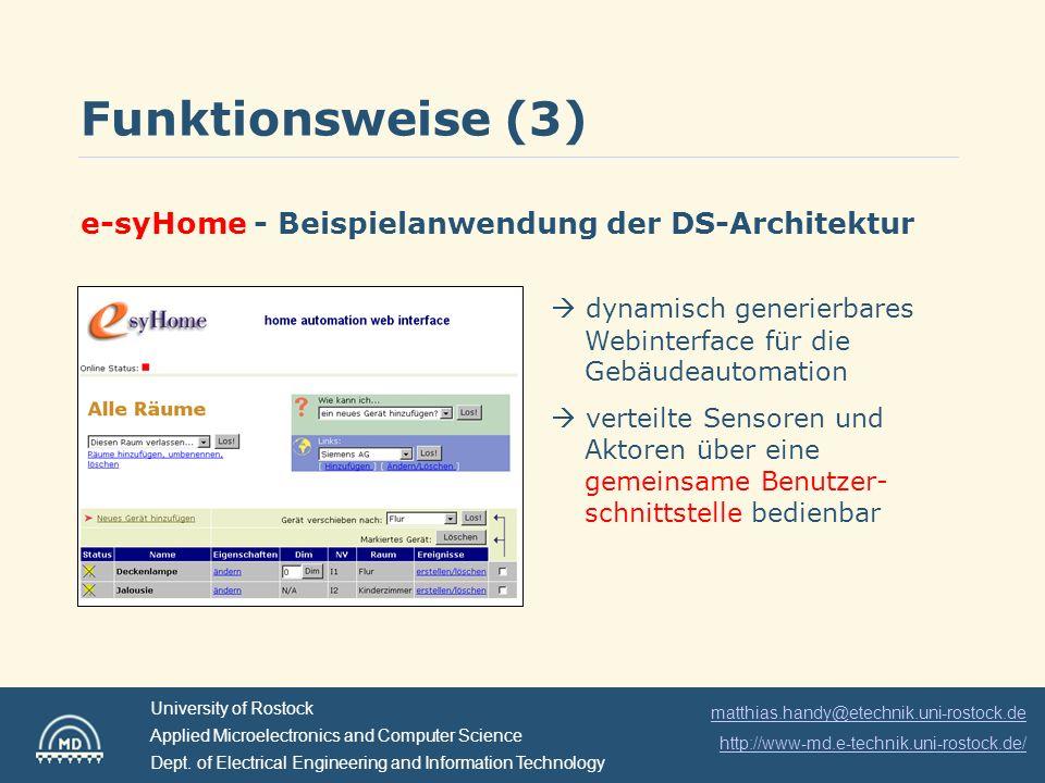 matthias.handy@etechnik.uni-rostock.de http://www-md.e-technik.uni-rostock.de/ University of Rostock Applied Microelectronics and Computer Science Dep