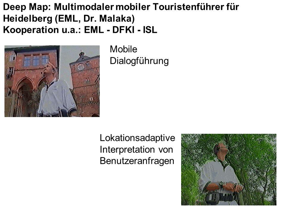 Deep Map: Multimodaler mobiler Touristenführer für Heidelberg (EML, Dr.