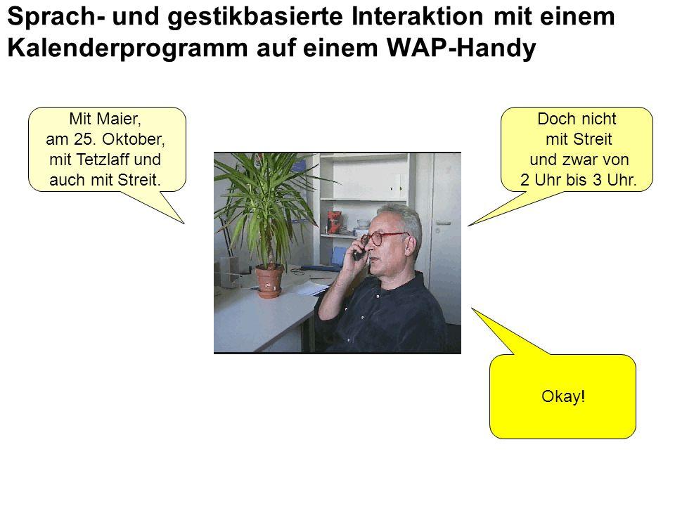 Mit Maier, am 25. Oktober, mit Tetzlaff und auch mit Streit.