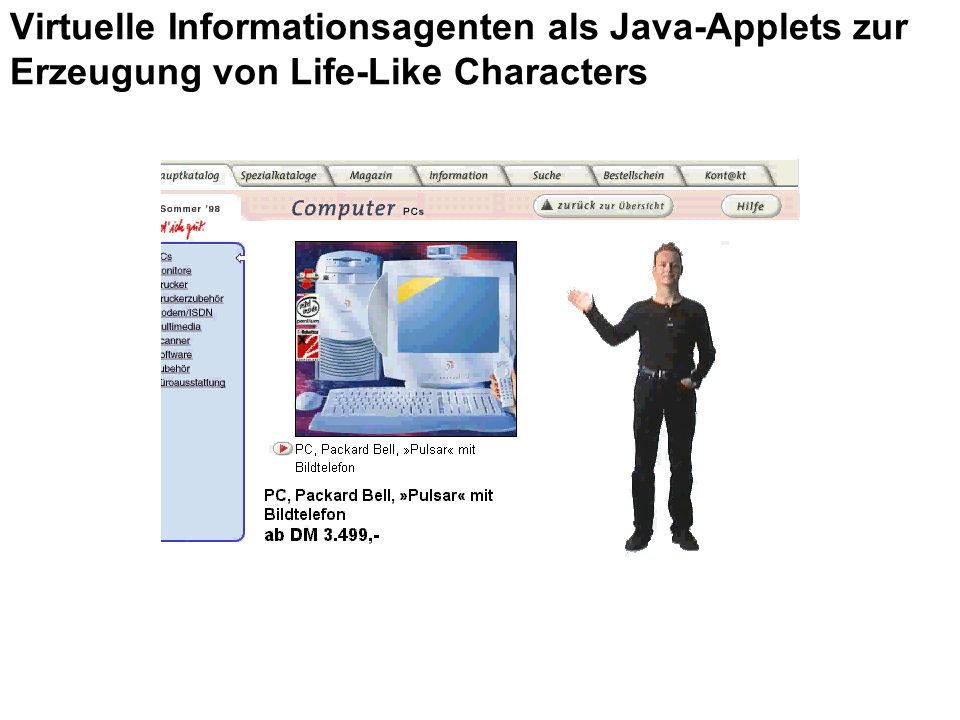 Virtuelle Informationsagenten als Java-Applets zur Erzeugung von Life-Like Characters