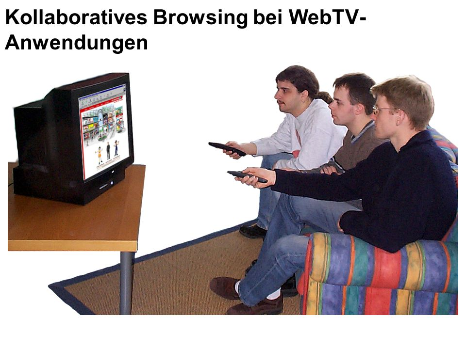 Kollaboratives Browsing bei WebTV- Anwendungen