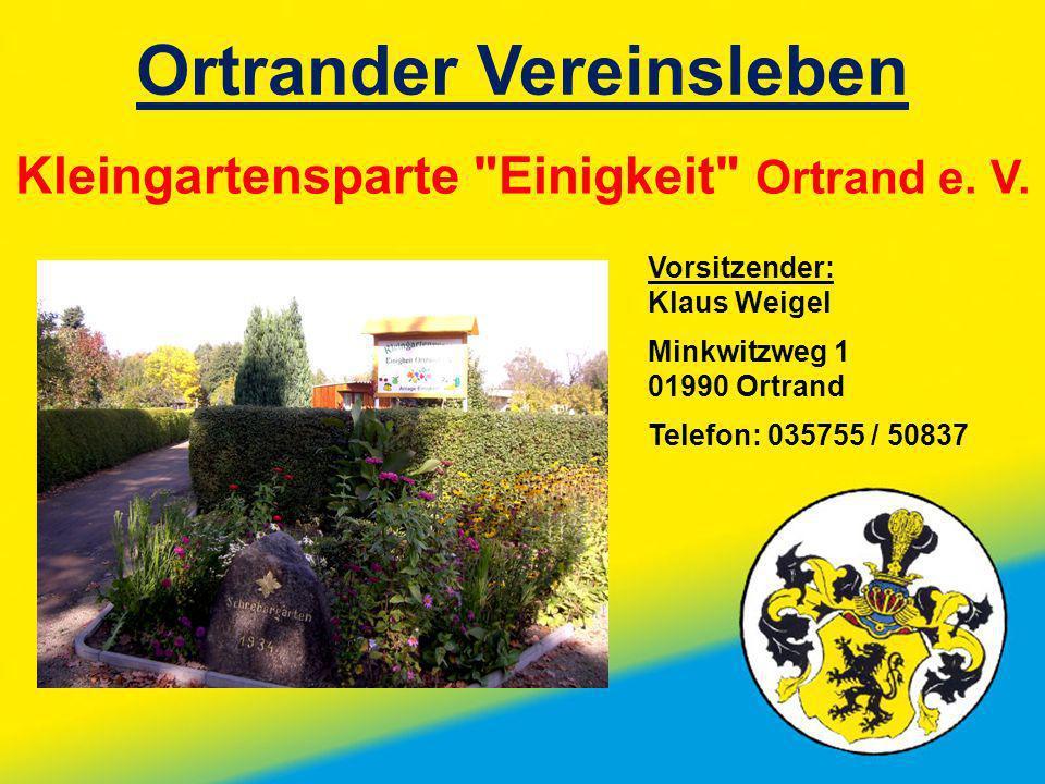 Ortrander Vereinsleben Kleingartensparte