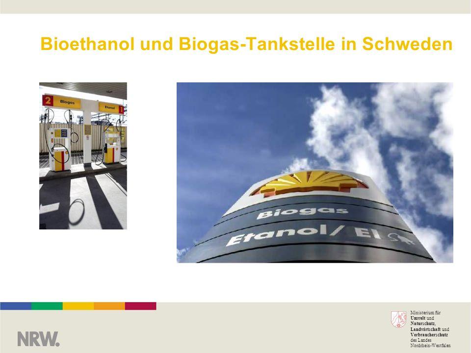 Ministerium für Umwelt und Naturschutz, Landwirtschaft und Verbraucherschutz des Landes Nordrhein-Westfalen Bioethanol und Biogas-Tankstelle in Schwed