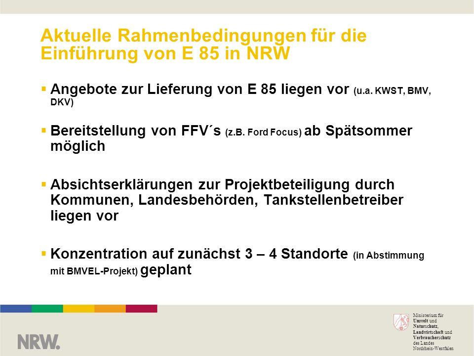 Ministerium für Umwelt und Naturschutz, Landwirtschaft und Verbraucherschutz des Landes Nordrhein-Westfalen Aktuelle Rahmenbedingungen für die Einführ