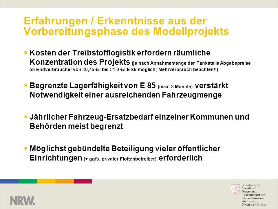 Ministerium für Umwelt und Naturschutz, Landwirtschaft und Verbraucherschutz des Landes Nordrhein-Westfalen Erfahrungen / Erkenntnisse aus der Vorbere