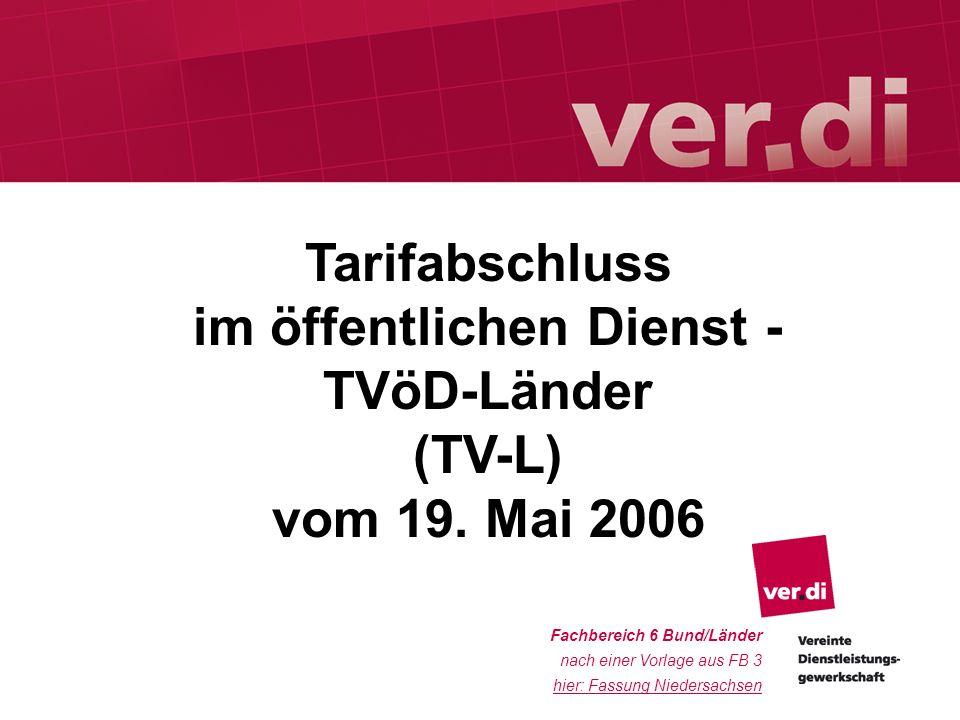 20. Mai 2006FB 61 Fachbereich 6 Bund/Länder nach einer Vorlage aus FB 3 hier: Fassung Niedersachsen Tarifabschluss im öffentlichen Dienst - TVöD-Lände