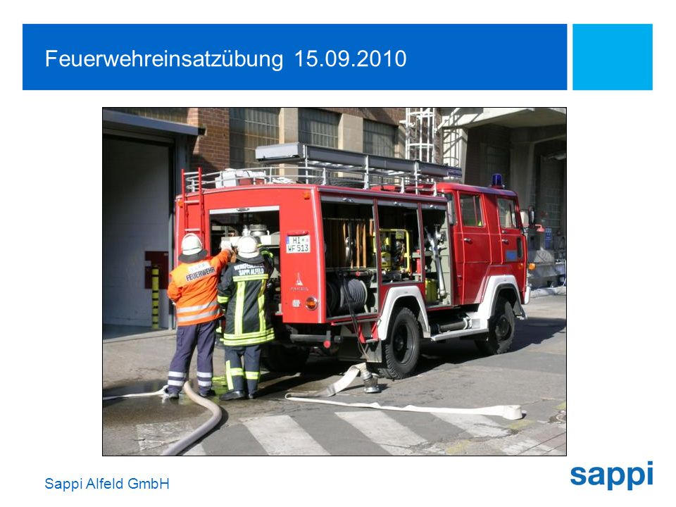 Sappi Alfeld GmbH Feuerwehreinsatzübung 15.09.2010