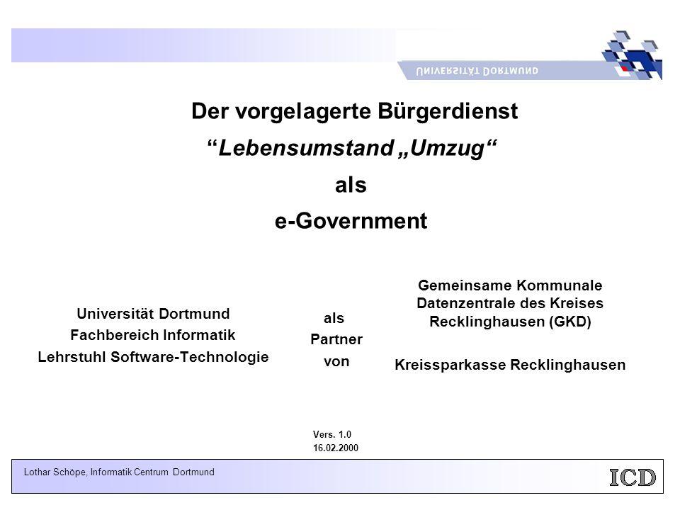- 22 - Universität Dortmund, FB 4, LS 10 Informatik Centrum Dortmund e.V.
