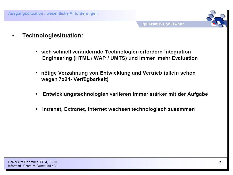 - 17 - Universität Dortmund, FB 4, LS 10 Informatik Centrum Dortmund e.V.