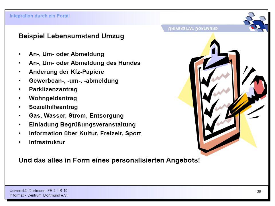 - 39 - Universität Dortmund, FB 4, LS 10 Informatik Centrum Dortmund e.V.