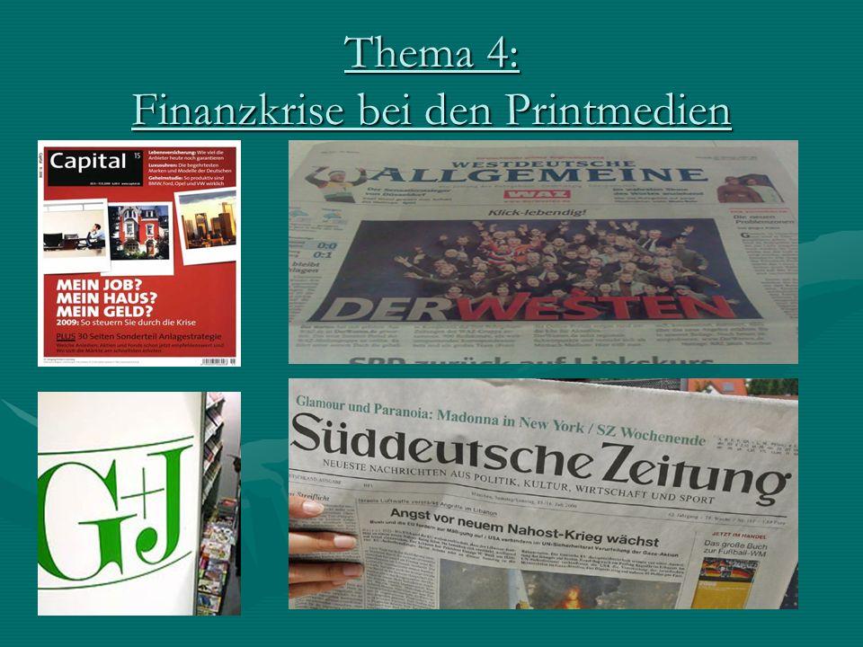 Finanzkrise bei den Printmedien Links:Links: Alle Printmedienkrisen und ihre Folgen auf einen Blick:Alle Printmedienkrisen und ihre Folgen auf einen Blick: http://www.horizont.net/aktuell/specials/pages/protected/Die -Medienkrise-Aktuelle-Trends,-Fakten-und-Stimmen-im- Ueberblick_80494.htmlhttp://www.horizont.net/aktuell/specials/pages/protected/Die -Medienkrise-Aktuelle-Trends,-Fakten-und-Stimmen-im- Ueberblick_80494.htmlhttp://www.horizont.net/aktuell/specials/pages/protected/Die -Medienkrise-Aktuelle-Trends,-Fakten-und-Stimmen-im- Ueberblick_80494.htmlhttp://www.horizont.net/aktuell/specials/pages/protected/Die -Medienkrise-Aktuelle-Trends,-Fakten-und-Stimmen-im- Ueberblick_80494.html NEON kommt gegen Medienkrise an:NEON kommt gegen Medienkrise an: http://www.e-politik.de/lesen/artikel/2007/keine-lust-auf- medienkrise/http://www.e-politik.de/lesen/artikel/2007/keine-lust-auf- medienkrise/http://www.e-politik.de/lesen/artikel/2007/keine-lust-auf- medienkrise/http://www.e-politik.de/lesen/artikel/2007/keine-lust-auf- medienkrise/ Gruner+Jahr-Chef Bernd Kundrun erläutert den Sparkurs:Gruner+Jahr-Chef Bernd Kundrun erläutert den Sparkurs: http://diepresse.com/home/kultur/medien/427038/index.do?f rom=rsshttp://diepresse.com/home/kultur/medien/427038/index.do?f rom=rsshttp://diepresse.com/home/kultur/medien/427038/index.do?f rom=rsshttp://diepresse.com/home/kultur/medien/427038/index.do?f rom=rss