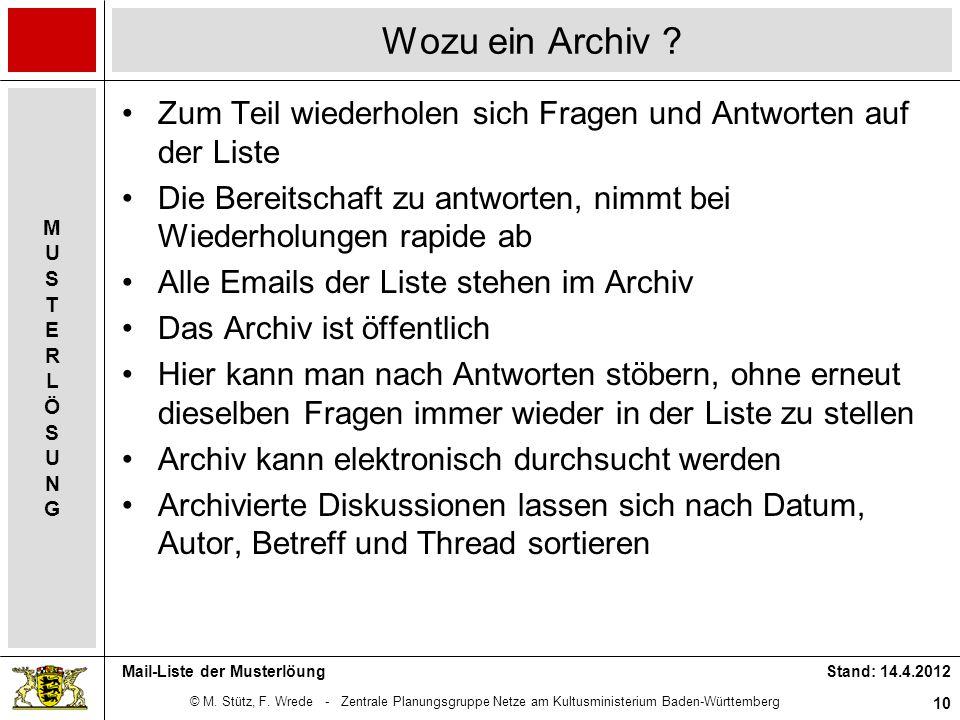 © M. Stütz, F. Wrede - Zentrale Planungsgruppe Netze am Kultusministerium Baden-Württemberg MUSTERLÖSUNGMUSTERLÖSUNG Stand: 14.4.2012 10 Mail-Liste de