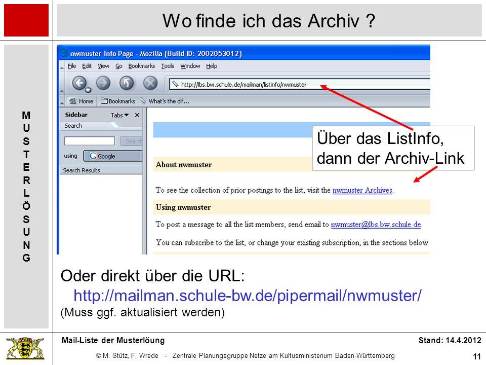 © M. Stütz, F. Wrede - Zentrale Planungsgruppe Netze am Kultusministerium Baden-Württemberg MUSTERLÖSUNGMUSTERLÖSUNG Stand: 14.4.2012 11 Mail-Liste de