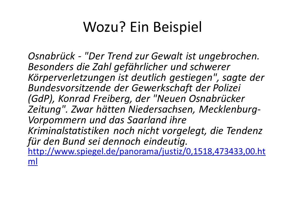 Wozu.Ein Beispiel Osnabrück - Der Trend zur Gewalt ist ungebrochen.