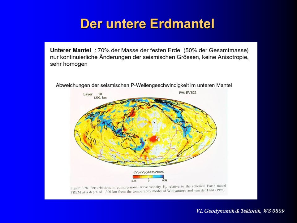 VL Geodynamik & Tektonik, WS 0809 Der untere Erdmantel