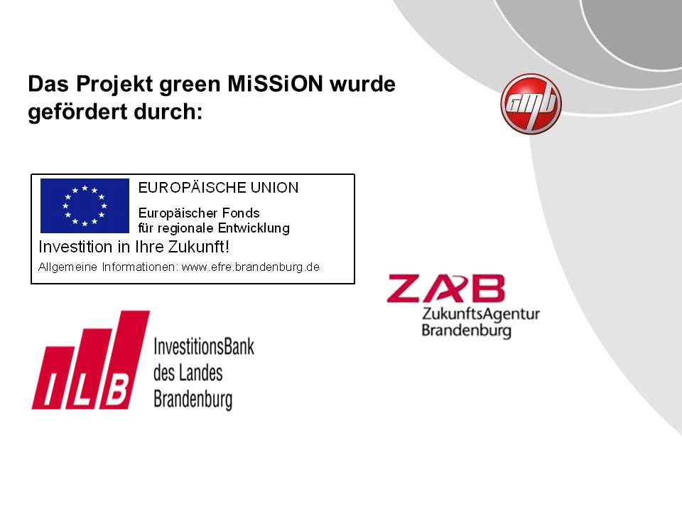 Das Projekt green MiSSiON wurde gefördert durch: