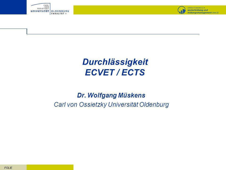 FOLIE 2 Gliederung 1.ECTS – ein Überblick 2.ECTS und ECVET im Vergleich 3.Anrechnung beruflicher Kompetenzen auf Hochschulstudiengänge 4.Anforderungen an ECVET im Hinblick auf Durchlässigkeit zur Hochschulbildung