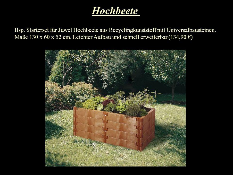 Hochbeete Bsp. Starterset für Juwel Hochbeete aus Recyclingkunststoff mit Universalbausteinen. Maße 130 x 60 x 52 cm. Leichter Aufbau und schnell erwe