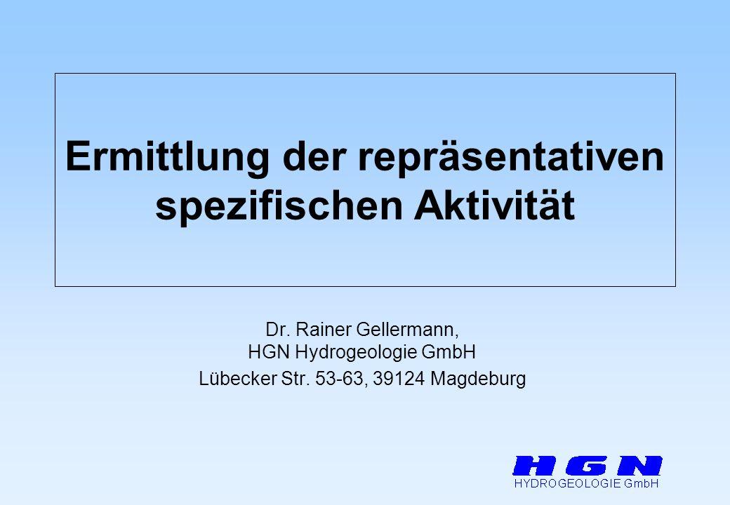 Ermittlung der repräsentativen spezifischen Aktivität Dr.