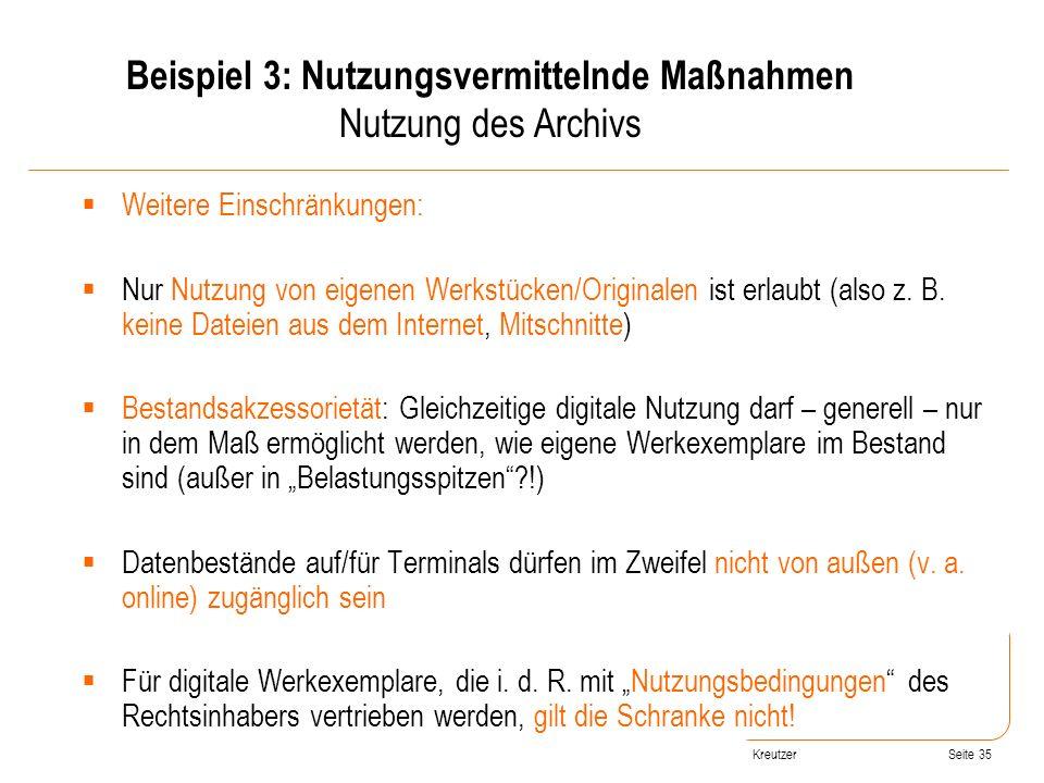 Seite 35 Weitere Einschränkungen: Nur Nutzung von eigenen Werkstücken/Originalen ist erlaubt (also z. B. keine Dateien aus dem Internet, Mitschnitte)