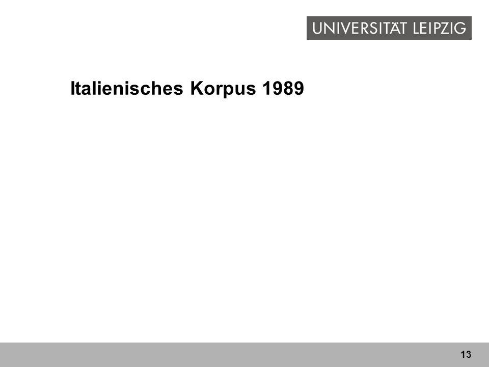 13 Italienisches Korpus 1989