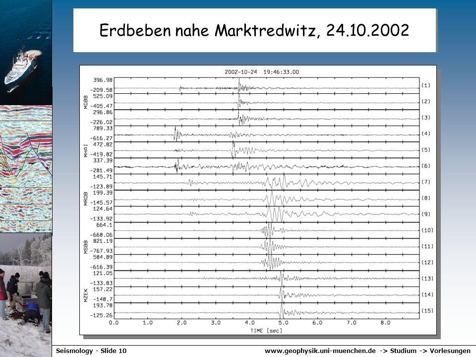 www.geophysik.uni-muenchen.de -> Studium -> VorlesungenSeismology - Slide 9 Seismische Stationen in Bayern Früher: ISDN Verbindung mit Stationen alle