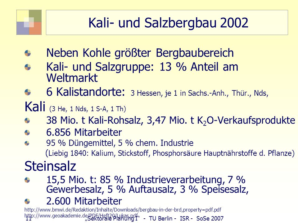 10Sektorale Planung I - TU Berlin - ISR - SoSe 2007 Kupfereuphorie in der Lausitz Diebstahl Kupferkabel google: 9.360 Treffer (Baustellen, WKA, Bahn,
