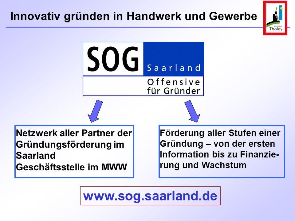 Netzwerk aller Partner der Gründungsförderung im Saarland Geschäftsstelle im MWW Förderung aller Stufen einer Gründung – von der ersten Information bi