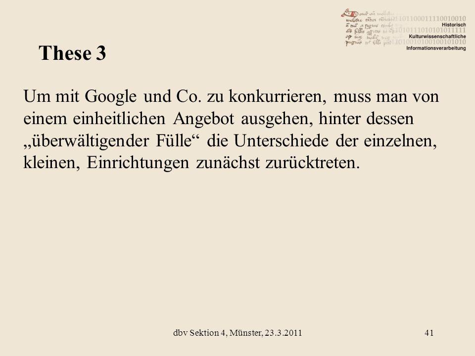 Um mit Google und Co. zu konkurrieren, muss man von einem einheitlichen Angebot ausgehen, hinter dessen überwältigender Fülle die Unterschiede der ein