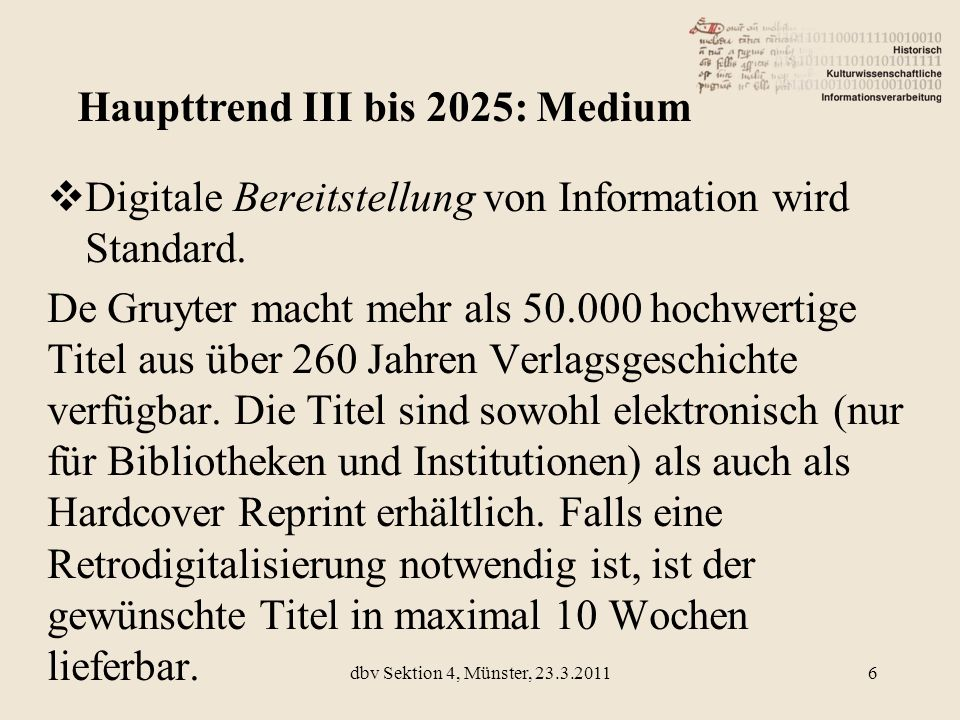 Digitale Bereitstellung von Information wird Standard. De Gruyter macht mehr als 50.000 hochwertige Titel aus über 260 Jahren Verlagsgeschichte verfüg