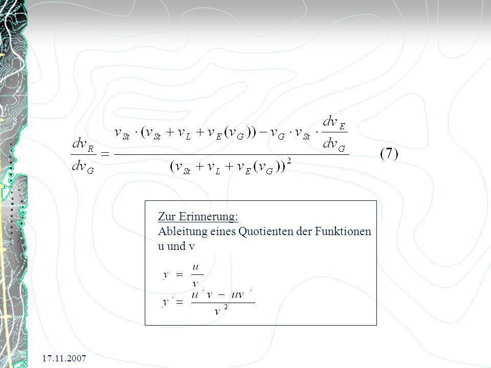 17.11.2007 Zur Erinnerung: Ableitung eines Quotienten der Funktionen u und v
