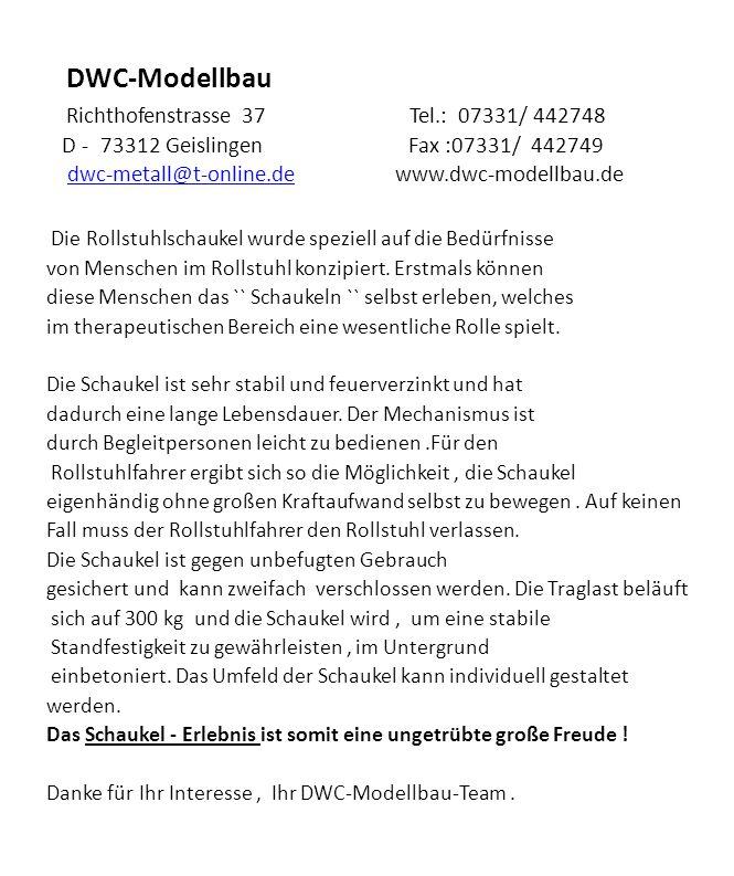 DWC-Modellbau Richthofenstrasse 37 Tel.: 07331/ 442748 D - 73312 Geislingen Fax :07331/ 442749 dwc-metall@t-online.de www.dwc-modellbau.dedwc-metall@t