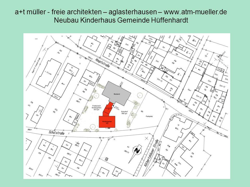 lageplan a+t müller - freie architekten – aglasterhausen – www.atm-mueller.de Neubau Kinderhaus Gemeinde Hüffenhardt