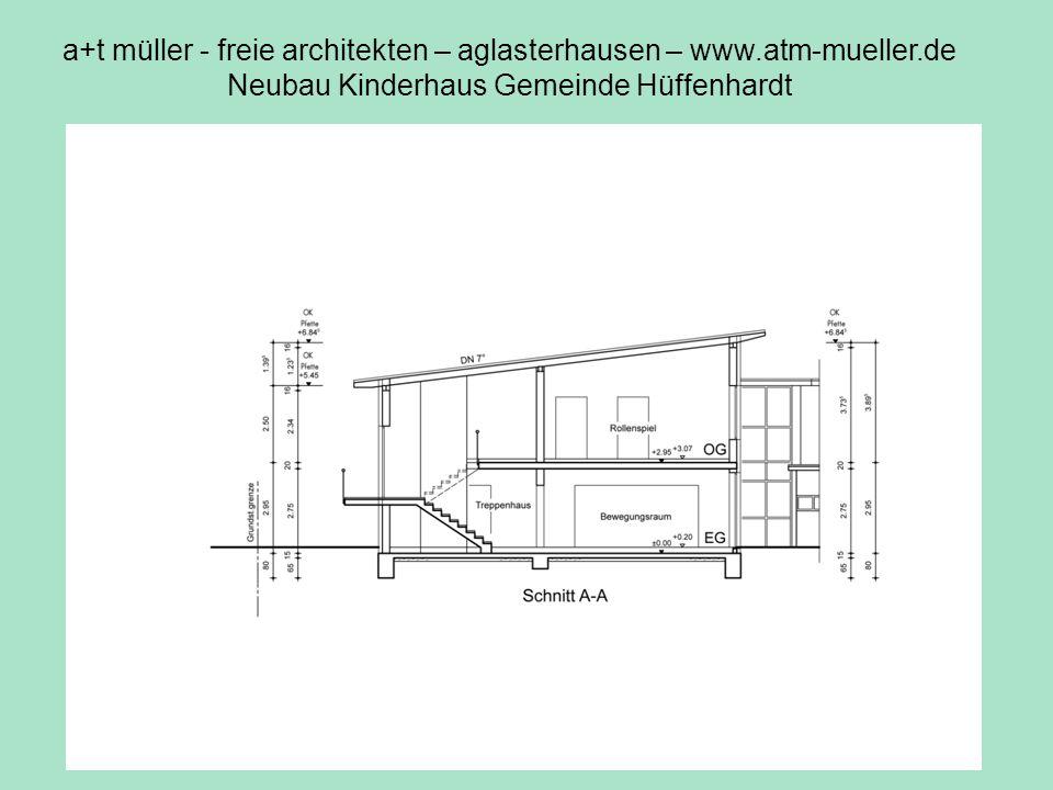 a+t müller - freie architekten – aglasterhausen – www.atm-mueller.de Neubau Kinderhaus Gemeinde Hüffenhardt V2 Schnitt
