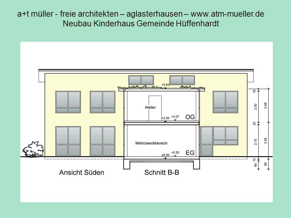 a+t müller - freie architekten – aglasterhausen – www.atm-mueller.de Neubau Kinderhaus Gemeinde Hüffenhardt Schnitt + Süd