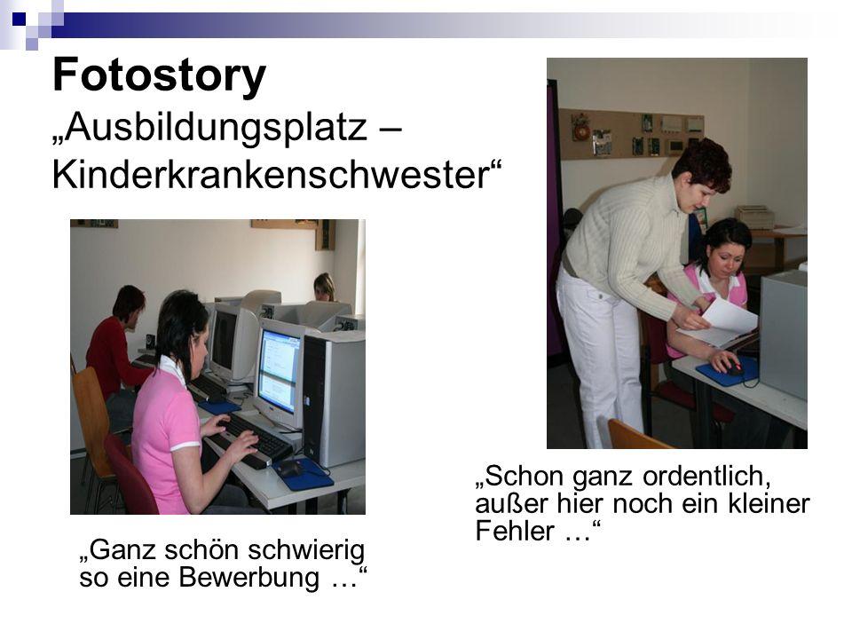 Fotostory Ausbildungsplatz – Kinderkrankenschwester Ganz schön schwierig so eine Bewerbung … Schon ganz ordentlich, außer hier noch ein kleiner Fehler