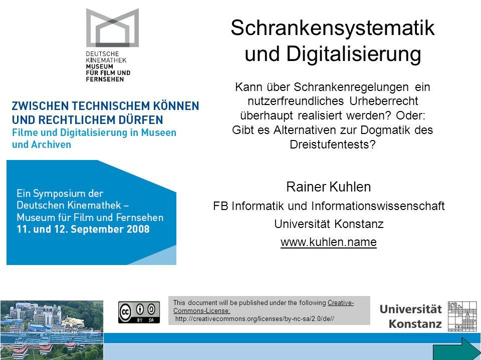 Schrankensystematik und Digitalisierung – Symposium Kinemathek 11/12.9.2008 55 Schrankensystematik und Digitalisierung Kann über Schrankenregelungen ein nutzerfreundliches Urheber- recht überhaupt realisiert werden.