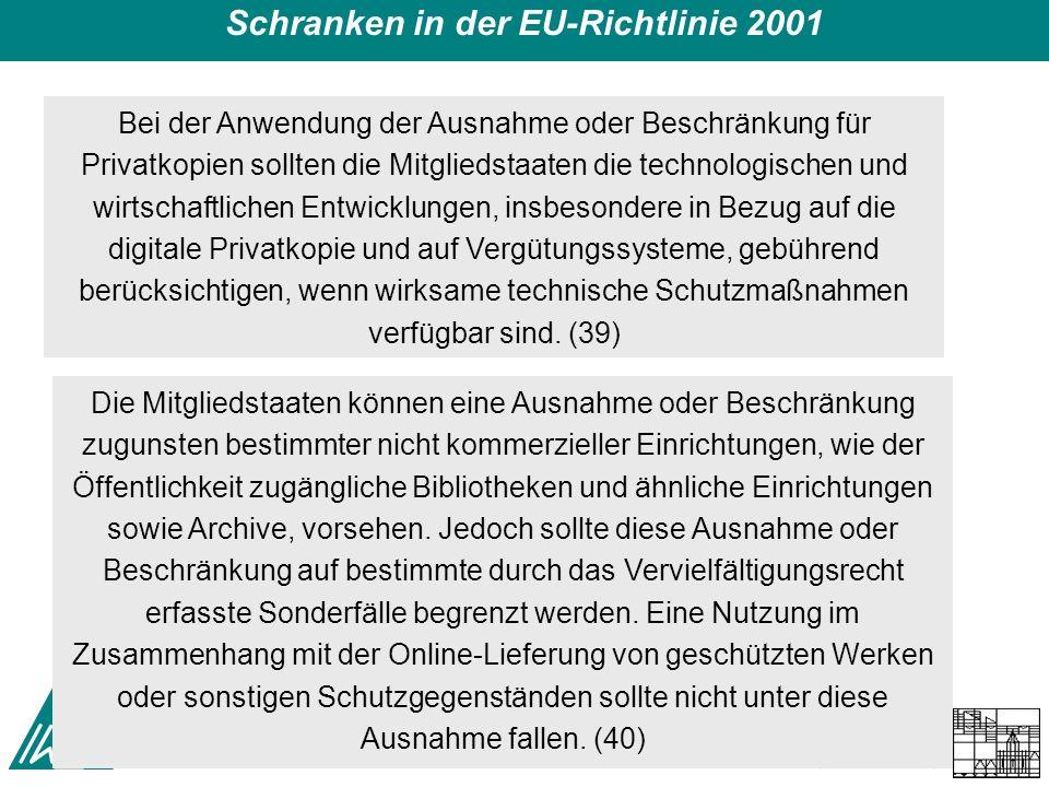 Schrankensystematik und Digitalisierung – Symposium Kinemathek 11/12.9.2008 66 Schranken in der EU-Richtlinie 2001 Bei der Anwendung der Ausnahme oder Beschränkung für Privatkopien sollten die Mitgliedstaaten die technologischen und wirtschaftlichen Entwicklungen, insbesondere in Bezug auf die digitale Privatkopie und auf Vergütungssysteme, gebührend berücksichtigen, wenn wirksame technische Schutzmaßnahmen verfügbar sind.