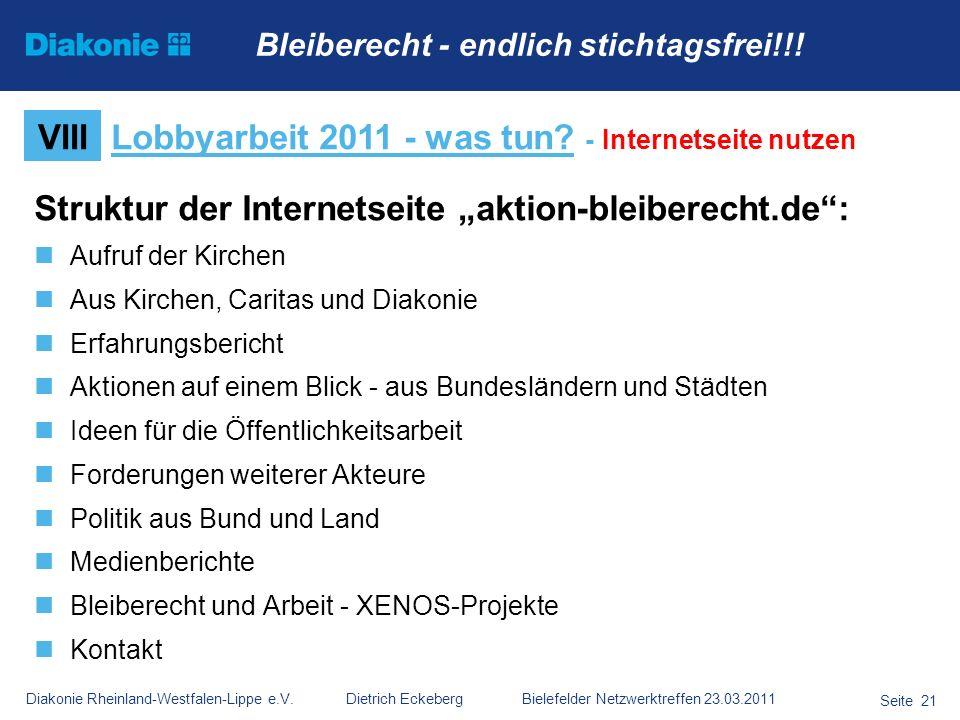 Diakonie Rheinland-Westfalen-Lippe e.V. Dietrich Eckeberg Bielefelder Netzwerktreffen 23.03.2011 Seite 21 Struktur der Internetseite aktion-bleiberech