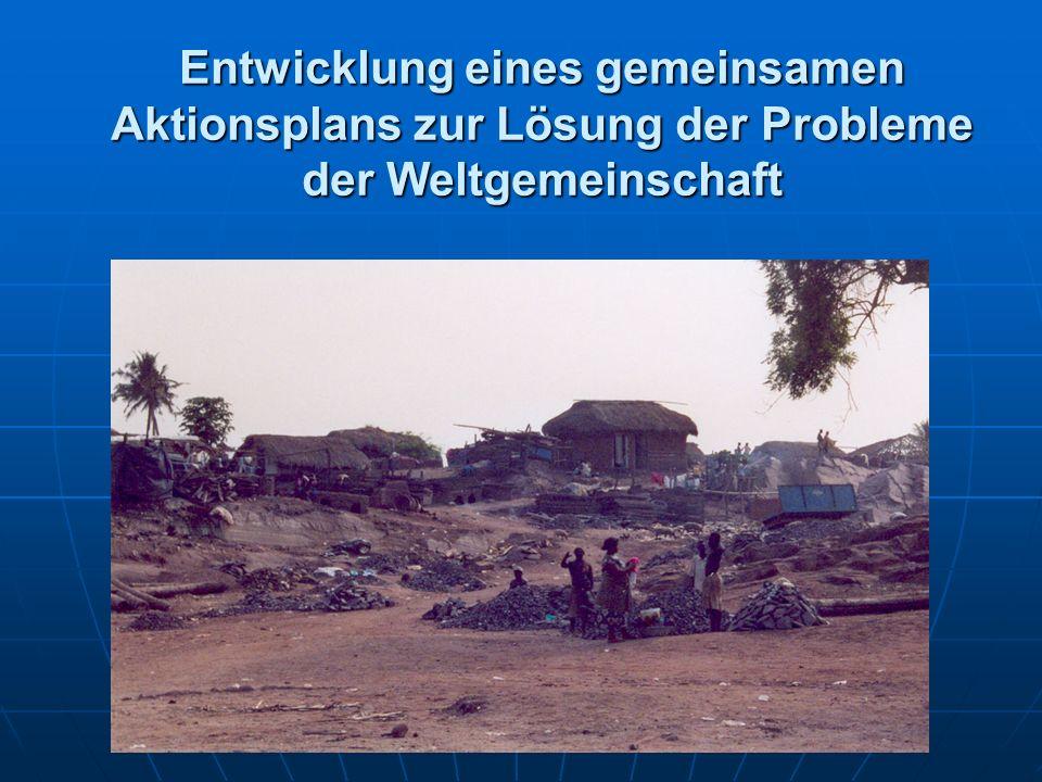 Entwicklung eines gemeinsamen Aktionsplans zur Lösung der Probleme der Weltgemeinschaft