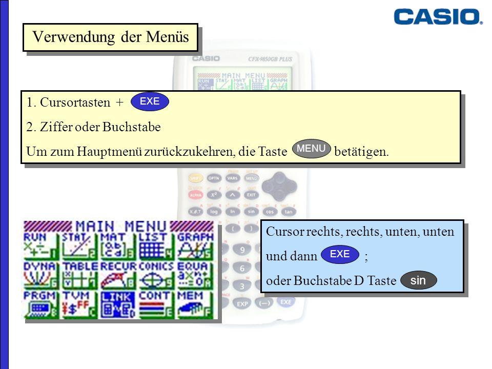 1. Cursortasten + 2. Ziffer oder Buchstabe Um zum Hauptmenü zurückzukehren, die Taste betätigen. 1. Cursortasten + 2. Ziffer oder Buchstabe Um zum Hau