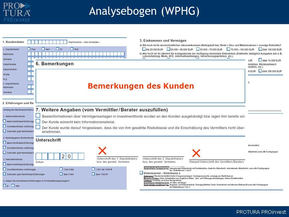 Analysebogen (WPHG) Bemerkungen des Kunden