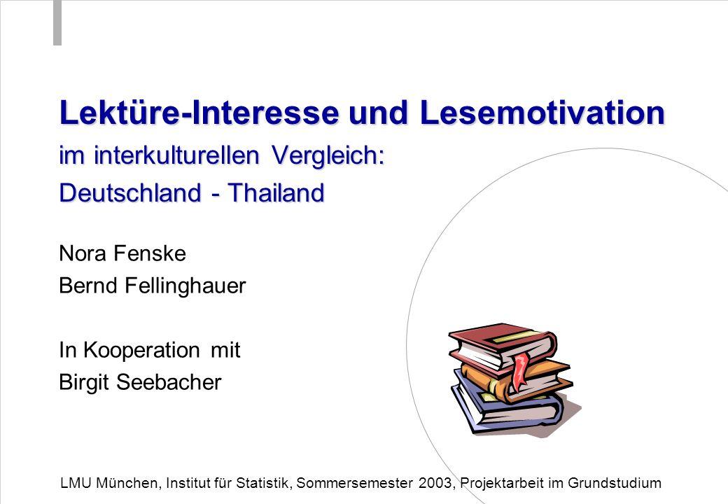 Lektüre-Interesse und Lesemotivation im interkulturellen Vergleich: Deutschland - Thailand Nora Fenske Bernd Fellinghauer In Kooperation mit Birgit Se
